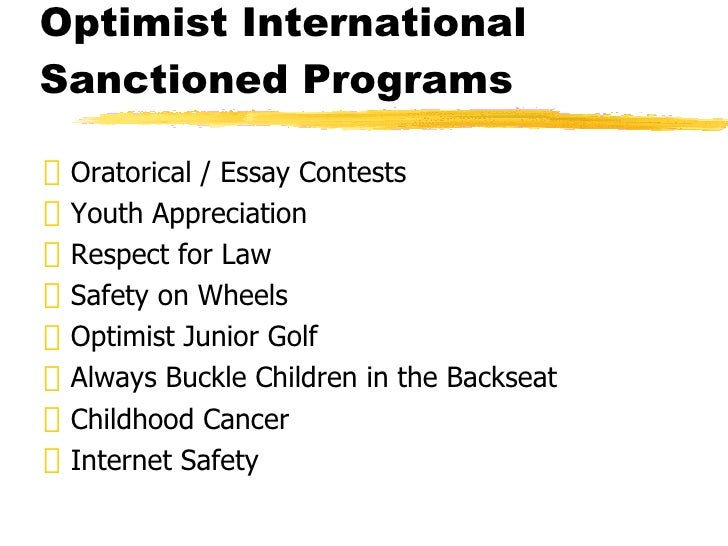 optimist international essay contests Optimist international is currently hosting an essay contest with the topic can society function without respect.