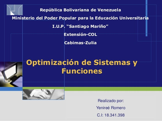 LOGOOptimización de Sistemas yFuncionesRepública Bolivariana de VenezuelaMinisterio del Poder Popular para la Educación Un...