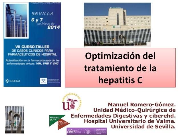 Manuel Romero-Gómez. Unidad Médico-Quirúrgica de Enfermedades Digestivas y ciberehd. Hospital Universitario de Valme. Univ...
