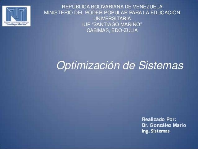 "REPUBLICA BOLIVARIANA DE VENEZUELAMINISTERIO DEL PODER POPULAR PARA LA EDUCACIÓNUNIVERSITARIAIUP ""SANTIAGO MARIÑO""CABIMAS,..."