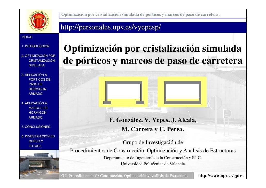 Optimización por cristalización simulada de pórticos y marcos de paso de carretera.                         http://persona...