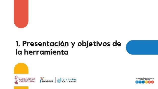1. Presentación y objetivos de la herramienta