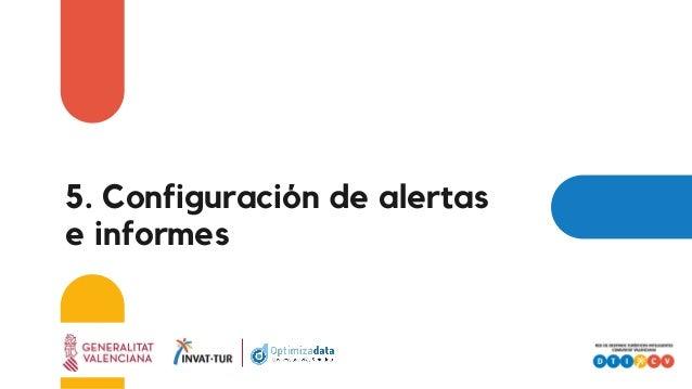5. Configuración de alertas e informes