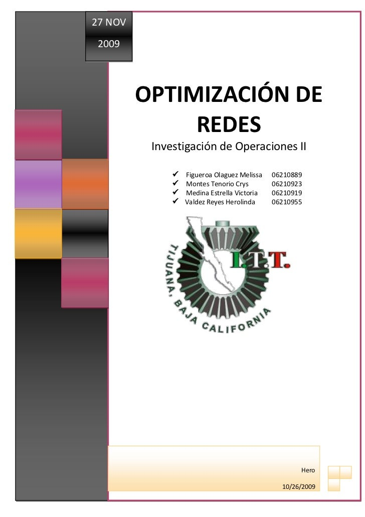 27 NOV                2009 INSTITUTO TECNOLÓGICO DE TIJUANA                               OPTIMIZACIÓN DE                 ...