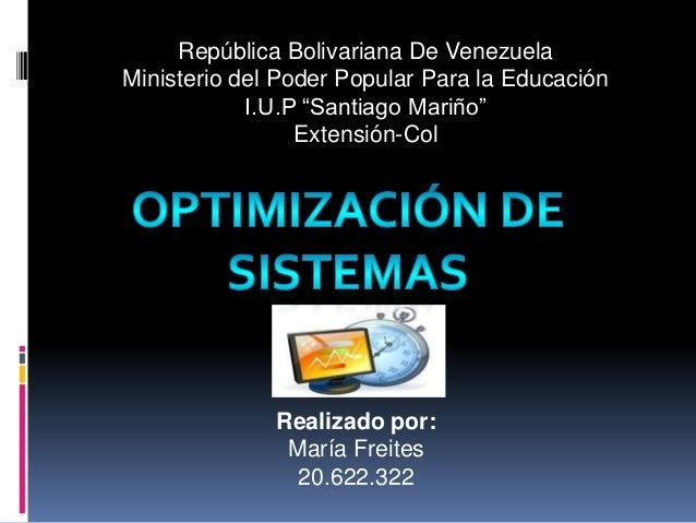 """República Bolivariana De VenezuelaMinisterio del Poder Popular Para la EducaciónI.U.P """"Santiago Mariño""""Extensión-ColRealiz..."""