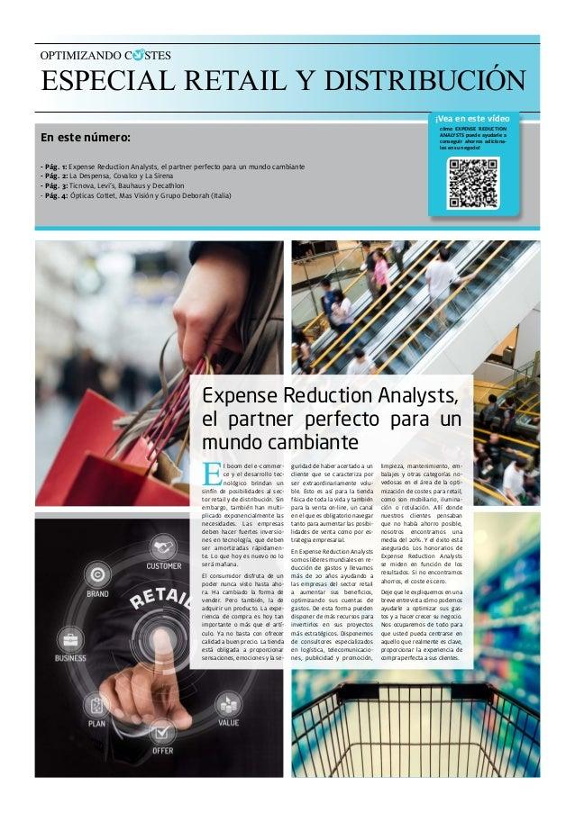 En este número: cómo EXPENSE REDUCTION ANALYSTS puede ayudarle a conseguir ahorros adiciona- les en su negocio! Expense Re...