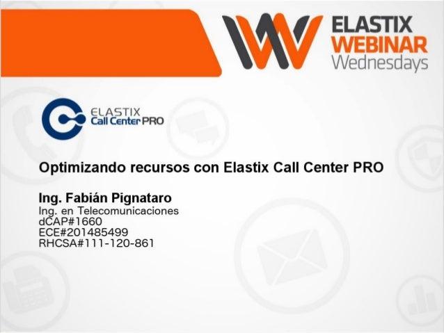 Optimizando Recursos con Elastix Call Center PRO