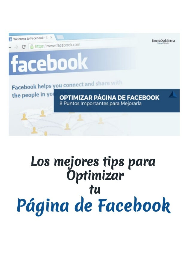 Los mejores tips para  Optimizar  tu Página de Facebook