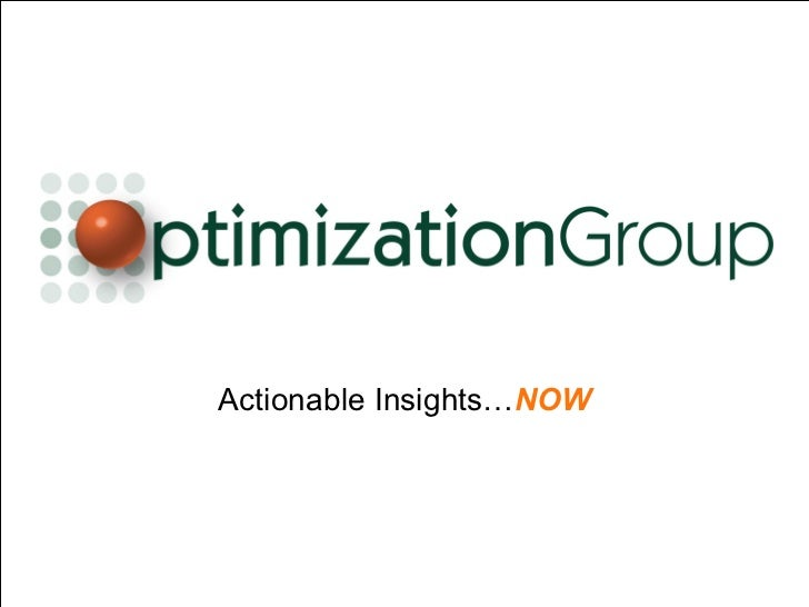 Actionable Insights… NOW