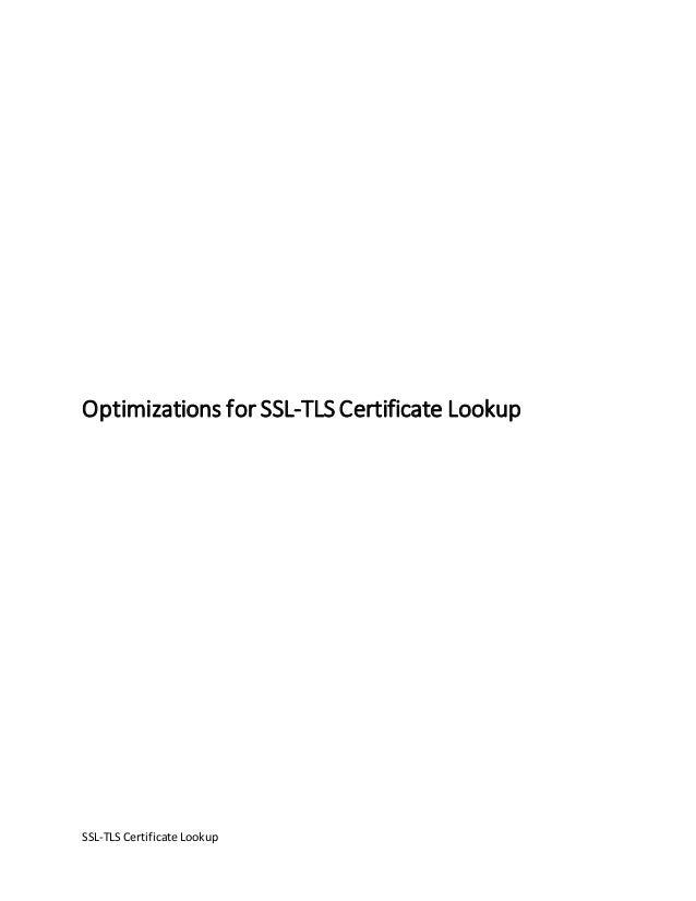 Optimizations For Ssl Tls Certificate Lookup