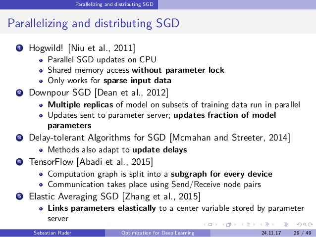 Parallelizing and distributing SGD Parallelizing and distributing SGD 1 Hogwild! [Niu et al., 2011] Parallel SGD updates o...