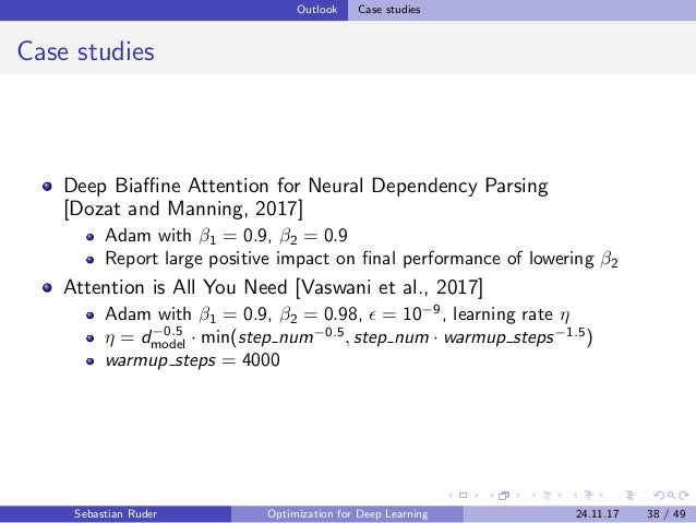 Outlook Case studies Case studies Deep Biaffine Attention for Neural Dependency Parsing [Dozat and Manning, 2017] Adam with ...