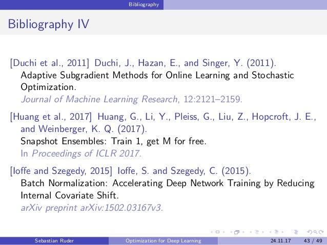 Bibliography Bibliography IV [Duchi et al., 2011] Duchi, J., Hazan, E., and Singer, Y. (2011). Adaptive Subgradient Method...