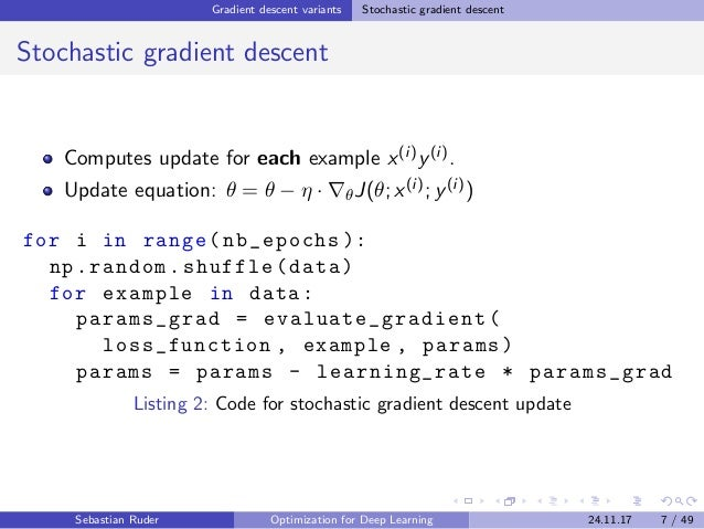 Gradient descent variants Stochastic gradient descent Stochastic gradient descent Computes update for each example x(i)y(i...