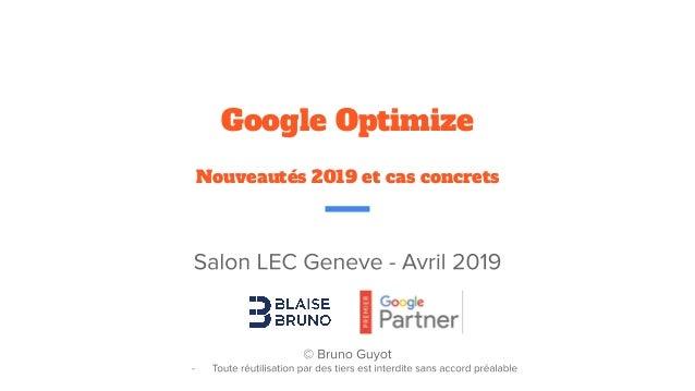 Google Optimize Nouveautés 2019 et cas concrets