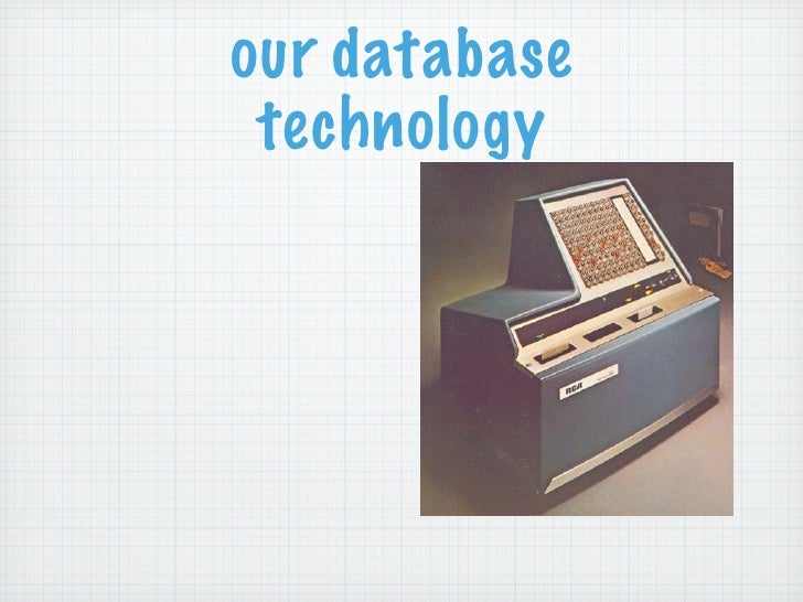 our database technology