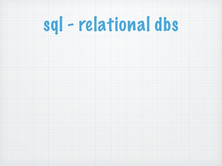 sql - relational dbs