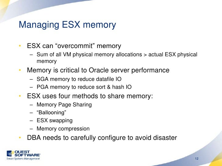 """Managing ESX memory<br />ESX can """"overcommit"""" memory<br />Sum of all VM physical memory allocations > actual ESX physical ..."""