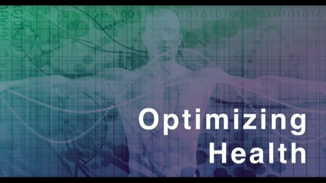 Optimize your health