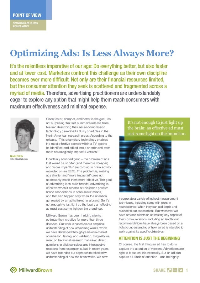 POINT OF VIEW    OPTIMIZING ADS: IS LESS    ALWAYS MORE?Optimizing Ads: Is Less Always More?It's the relentless imperative...