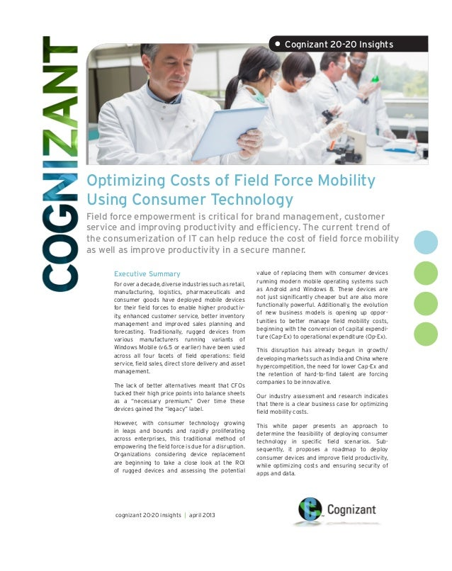 Optimizing Costs of Field Force MobilityUsing Consumer TechnologyField force empowerment is critical for brand management,...
