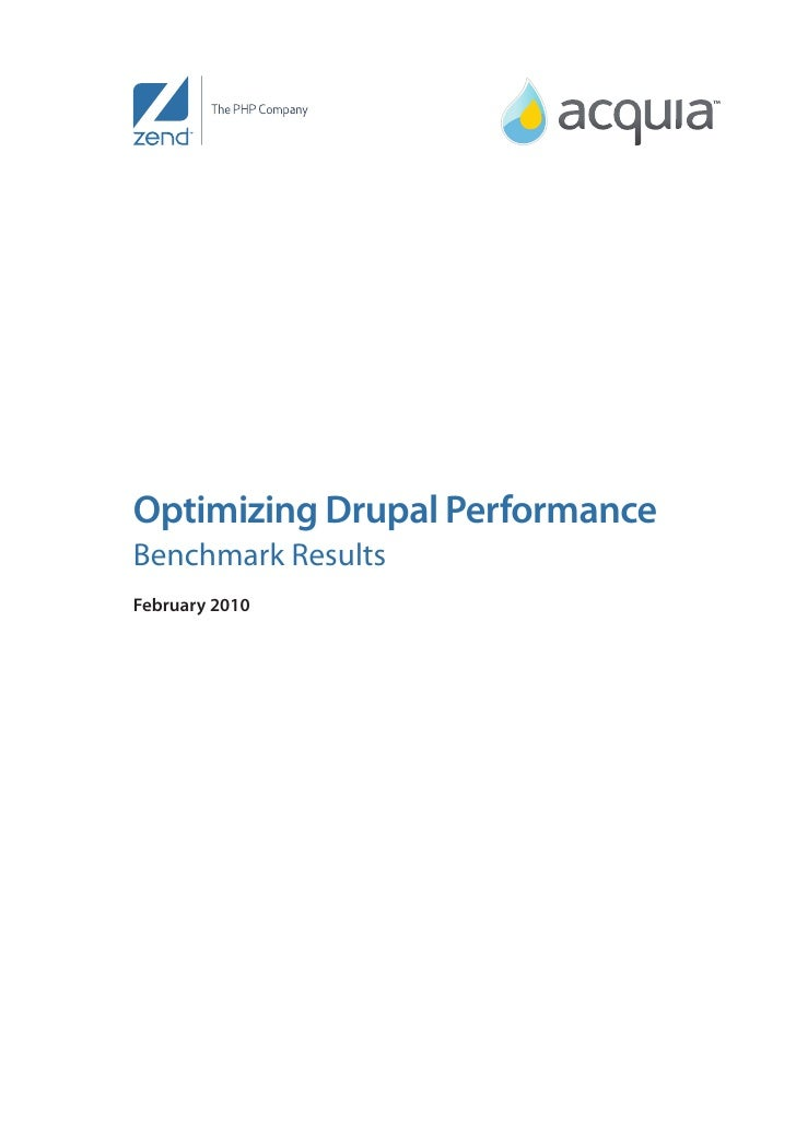 Optimizing Drupal Performance Benchmark Results February 2010