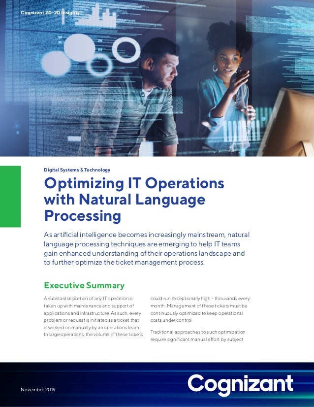 Digital Systems & Technology Optimizing IT Operations with Natural Language Processing As artificial intelligence becomes ...