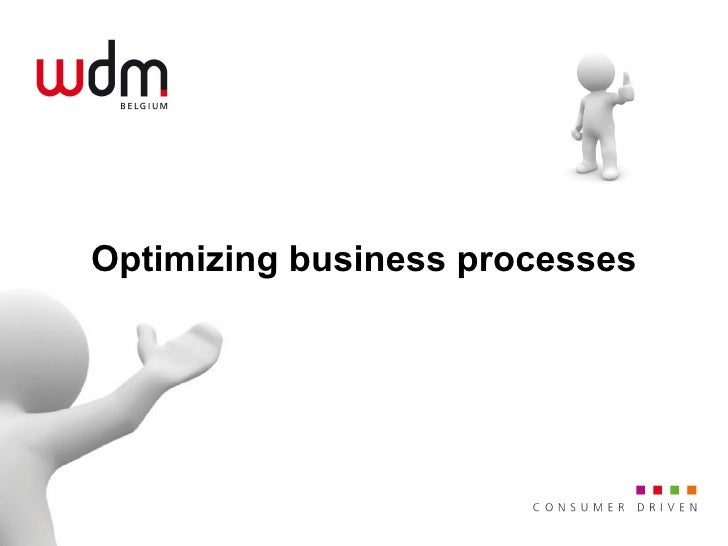 Optimizing business processes