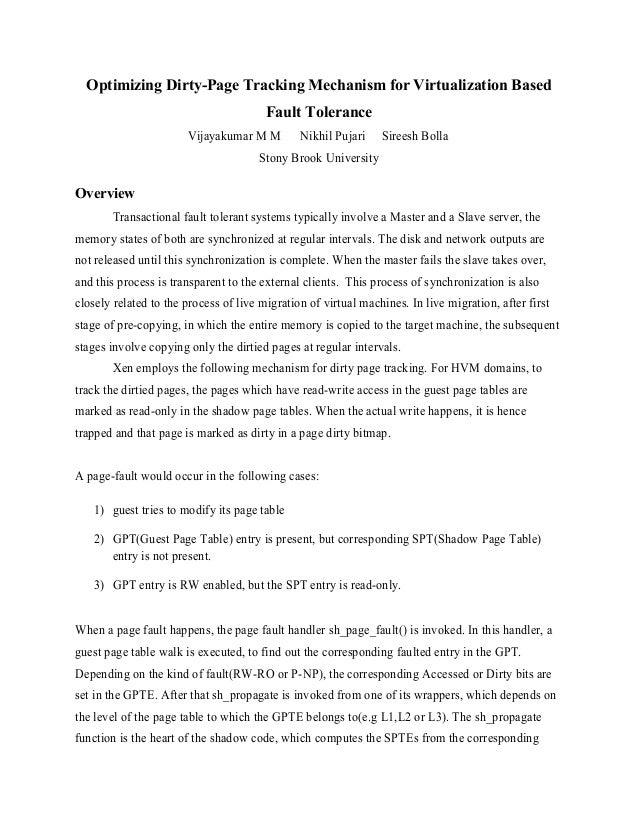 Optimizing Dirty-Page Tracking Mechanism for Virtualization Based Fault Tolerance Vijayakumar M M Nikhil Pujari Sireesh Bo...