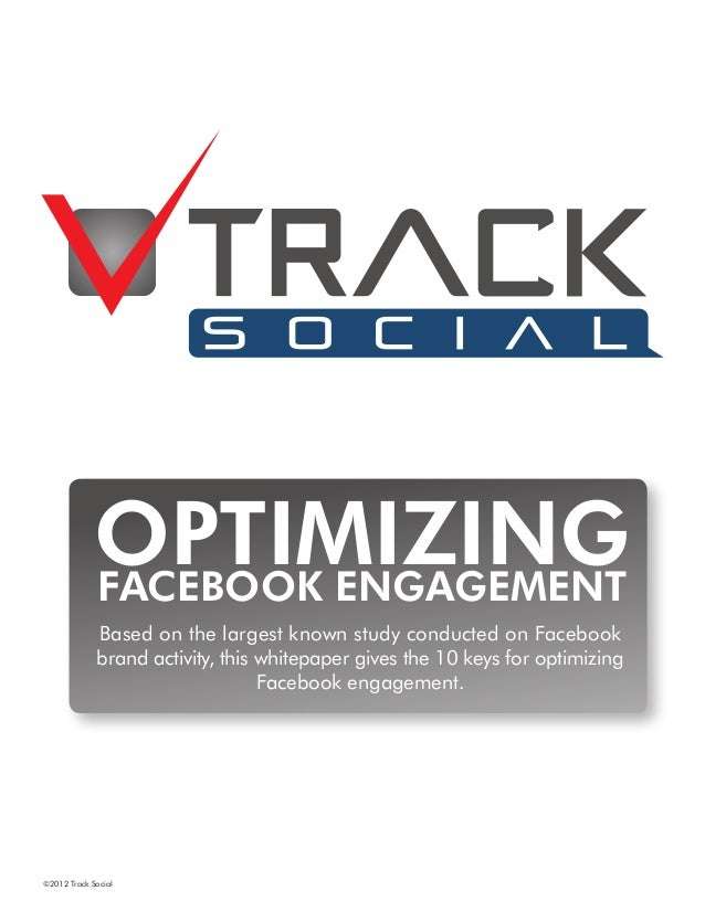 Optimizing                      Based on the largest known study conducted on Facebook                     brand activity ...
