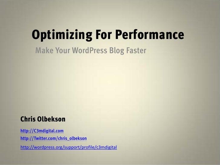 Optimizing WordPress for Performance - WordCamp Houston