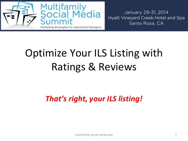 Optimize Your ILS Listing with Ratings & Reviews That's right, your ILS listing!  multifamily-social-media.com  1