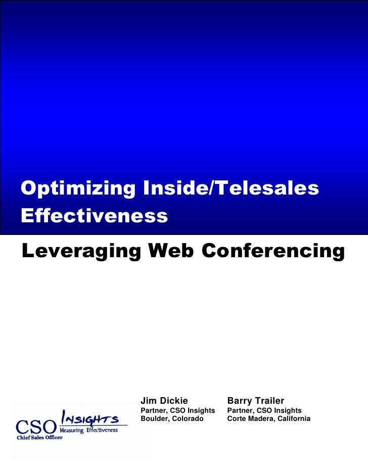 Call Center/Telesales Effectiveness Insights – 2005 State of the Marketplace Review     Optimizing Inside/Telesales Effect...