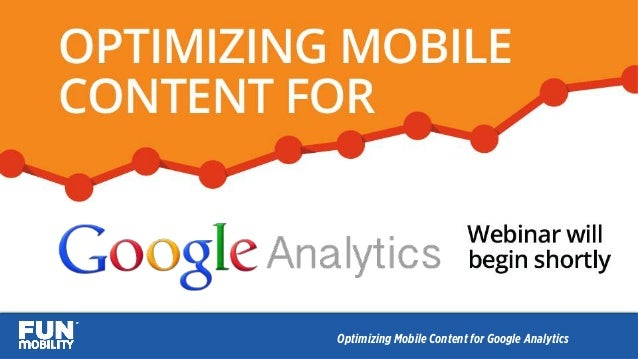 Optimizing Mobile Content for Google Analytics