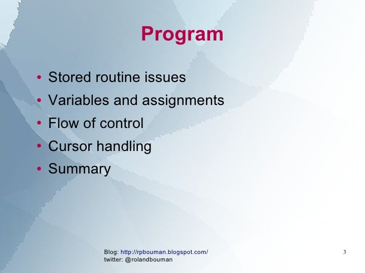 Optimizing mysql stored routines uc2010 Slide 3