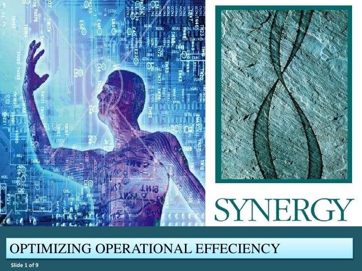 OPTIMIZING OPERATIONAL EFFECIENCYSlide 1 of 9