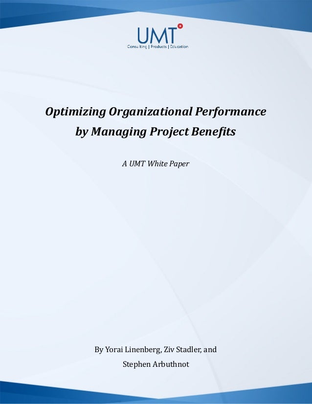 Optimizing Organizational Performance by Managing Project Benefits