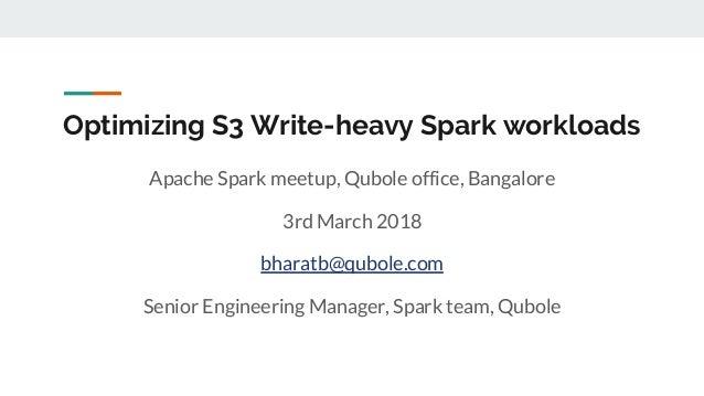 Optimizing S3 Write-heavy Spark workloads