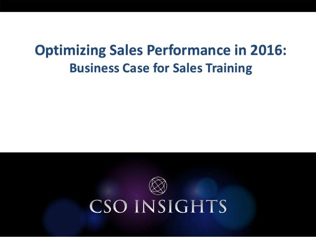 Optimizing Sales Performance in 2016: Business Case for Sales Training