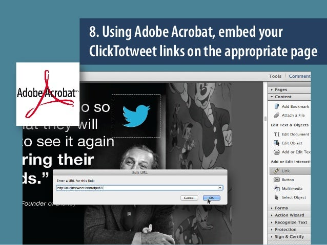 8. Using Adobe Acrobat, embed your ClickTotweet links on the appropriate page
