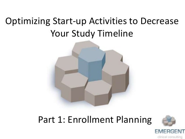 Optimizing Start-up Activities to Decrease Your Study Timeline Part 1: Enrollment Planning