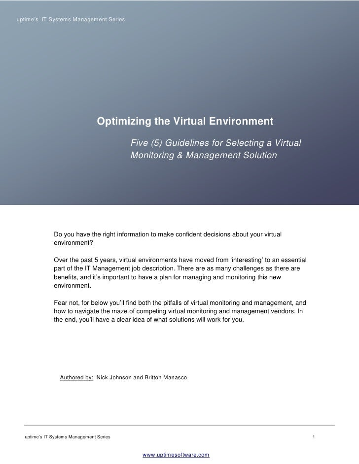 uptime's IT Systems Management Series                                      Optimizing the Virtual Environment             ...