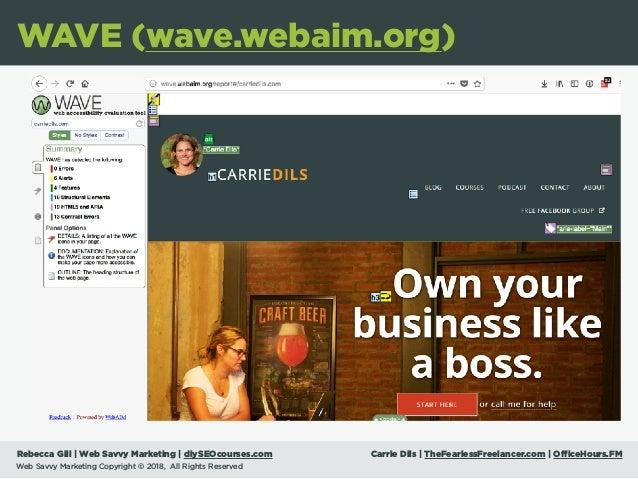 Rebecca Gill   Web Savvy Marketing   diySEOcourses.com Carrie Dils   TheFearlessFreelancer.com   OfficeHours.FM Web Savvy ...