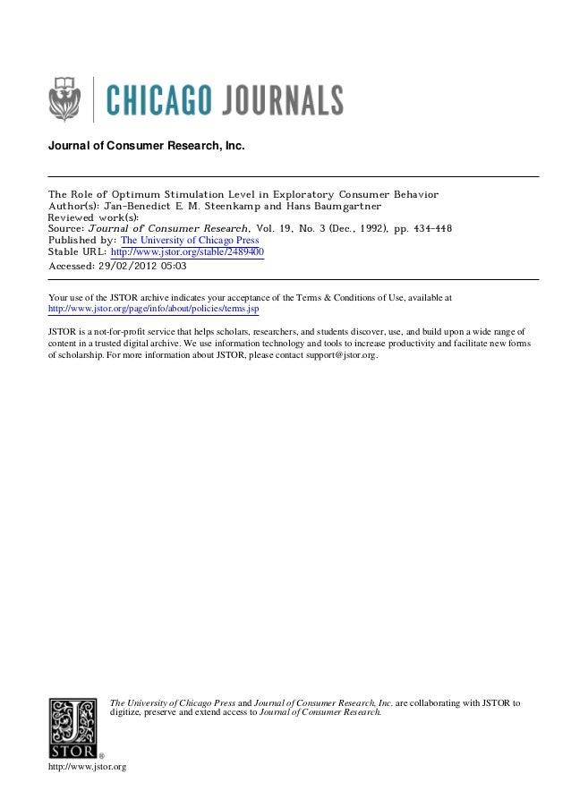Journal of Consumer Research, Inc.  The Role of Optimum Stimulation Level in Exploratory Consumer Behavior Author(s): Jan-...