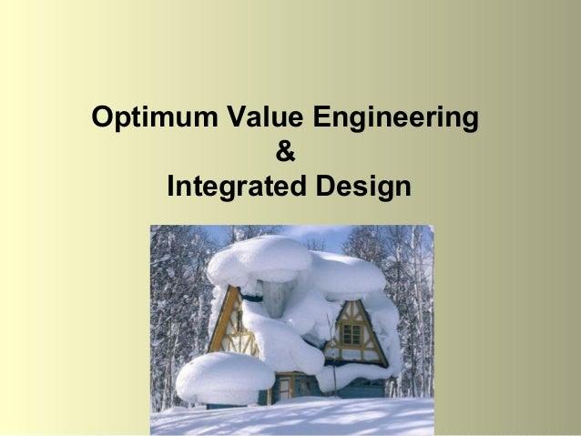 Optimum Value Engineering & Integrated Design