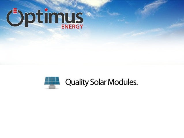 At Optimus Energy we recommend the Jinko range of solar modules.