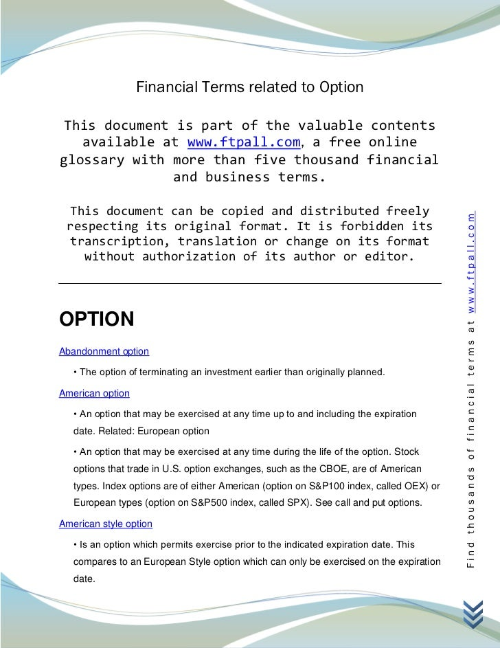 Financial Terms related to Option This document is part of the valuable contents   available at www.ftpall.com, a free onl...
