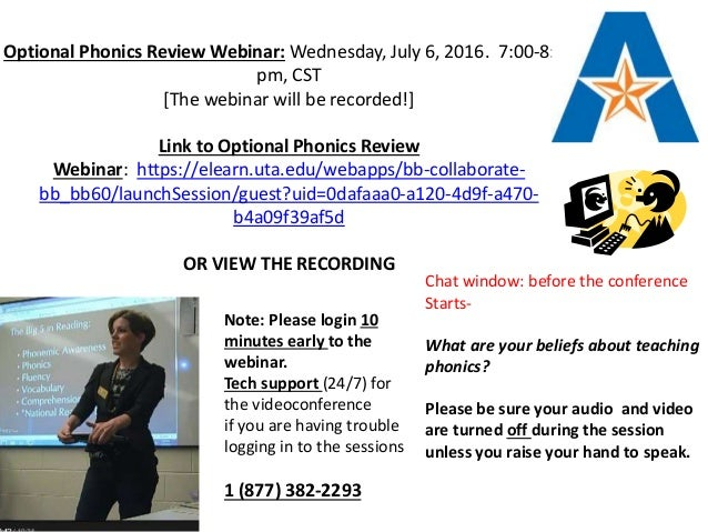 Optional Phonics Review Webinar: Wednesday, July 6, 2016. 7:00-8:00 pm, CST [The webinar will be recorded!] Link to Option...