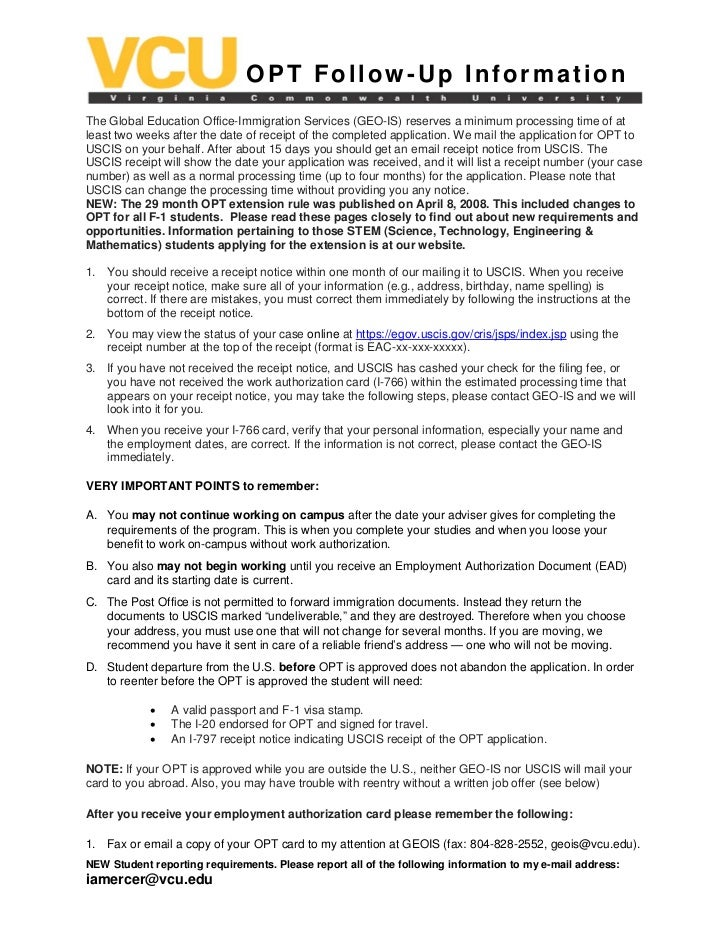OPT Follow-Up InformationThe Global Education Office-Immigration Services (GEO-IS) reserves a minimum processing time of a...