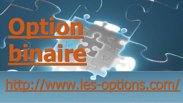 Optionbinairehttp://www.les-options.com/